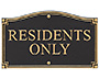 "Whitehall ""Residents Only"" Statement Plaque, Black/Gold"